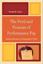 The Peril and Promise of Performance Pay