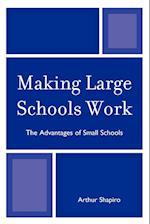 Making Large Schools Work