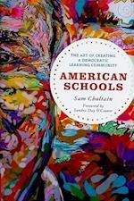 American Schools af Sam Chaltain