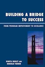 Building a Bridge to Success