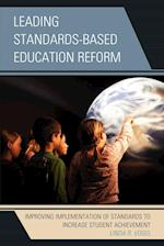 Leading Standards-Based Education Reform
