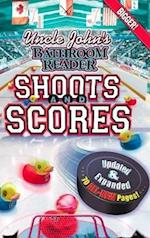 Uncle John's Bathroom Reader Shoots and Scores: Updated & Expanded