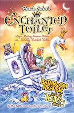 Uncle John's the Enchanted Toilet