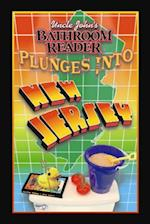 Uncle John's Bathroom Reader Plunges into New Jersey (Bathroom Reader)
