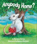 Anybody Home? af Marianne Berkes