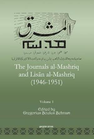 The Journals al-Mashriq and Lisan al-Mashriq (1946-1951) (Vol 3)