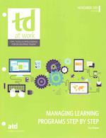 Managing Learning Programs Step by Step af Lisa J. Downs