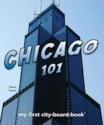 Chicago 101 (My First City Board Book)