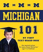 The University of Michigan 101 (My First Text-Board-Book)