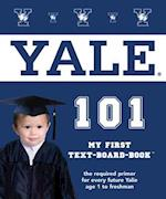 Yale 101 (My First Text-Board-Book)