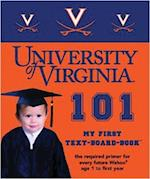 University of Virginia 101 (My First Text-Board-Book)