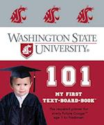 Washington State University 101 (My First Text-Board-Book)