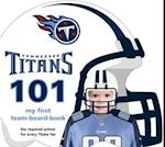 Tennessee Titans 101 (My First Team-board-book)