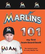 Miami Marlins 101 (My First Team-board-book)