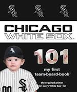 Chicago White Sox 101 (My First Team-board-book)