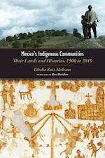 Mexico's Indigenous Communities af Ethelia Ruiz Medrano