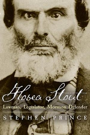 Hosea Stout af Stephen L. Prince