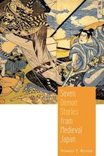 Seven Demon Stories from Medieval Japan af Noriko Reider