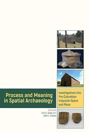 Bog, hardback Process and Meaning in Spatial Archaeology af Eric Jones