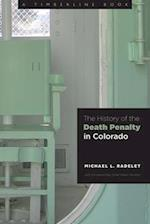 The History of the Death Penalty in Colorado (Timberline Books)