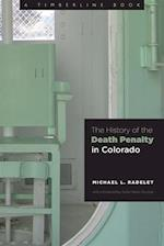 History of the Death Penalty in Colorado af Michael Radelet