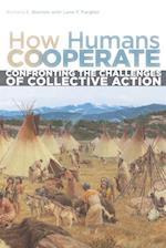How Humans Cooperate af Richard E. Blanton, Lane F. Fargher