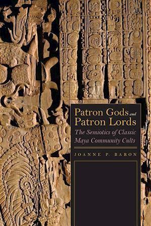Bog, hardback Patron Gods and Patron Lords af Joanne Baron