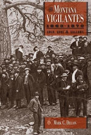 The Montana Vigilantes 18631870