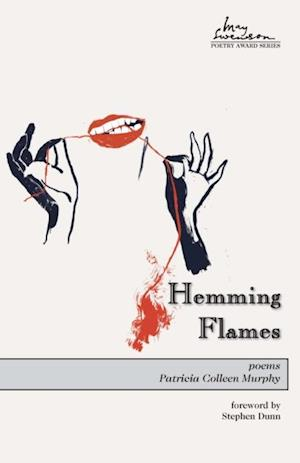 Hemming Flames af Patricia Colleen Murphy