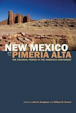 New Mexico and the Pimeria Alta