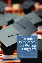 Retention, Persistence, and Writing Programs af Todd Ruecker
