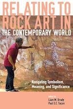 Relating to Rock Art in the Contemporary World