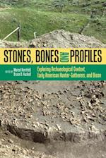Stones, Bones, and Profiles