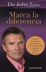 Marca La Diferencia Identifica El Problema, Fija Tu Posicion, Actua Basado En Ella y Cambia El Estado de Las Cosas.