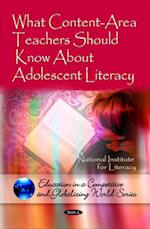 What Content-Area Teachers Should Know About Adolescent Literacy (Education in a Competetive and Globalizing World)