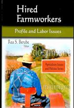 Hired Farmworkers (Agriculture Issues and Policies)