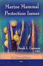Marine Mammal Protection Issues (Fish, Fishing and Fisheries)