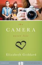 Camera Never Lies af Elizabeth Goddard