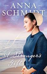 Stranger's Gift af Anna Schmidt