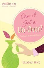 Can I Get a Do-Over? af Elizabeth Ward