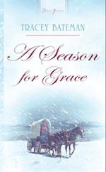 Season For Grace af Tracey V. Bateman