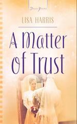 Matter Of Trust af Lisa Harris