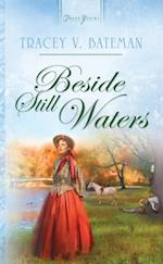 Beside Still Waters af Tracey V. Bateman