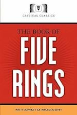 The Book of Five Rings: Critical Classics