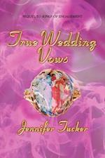 True Wedding Vows af Jennifer Tucker