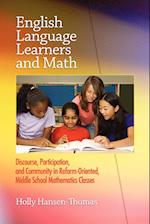 English Language Learners and Math: Discourse, Participation, and Community in Reform-Oriented, Middle School Mathematics Classes (PB)