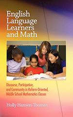 English Language Learners and Math: Discourse, Participation, and Community in Reform-Oriented, Middle School Mathematics Classes (Hc)
