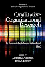 Qualitative Organizational Research, Best Papers from the Davis Conference on Qualitative Research, Volume 2 (PB) (Qualitative Organizational Research)