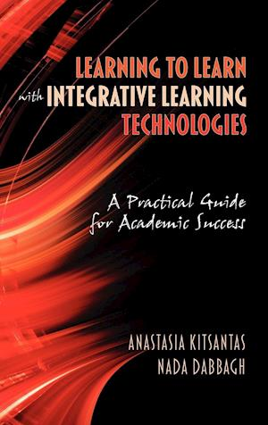 Learning to Learn with Integrative Learning Technologies (Ilt)