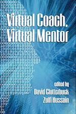 Virtual Coach, Virtual Mentor. Edited by David Clutterbuck & Zulfi Hussain